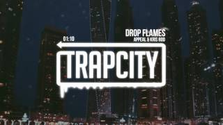 Appeal & Kris Rod - Drop Flames thumbnail