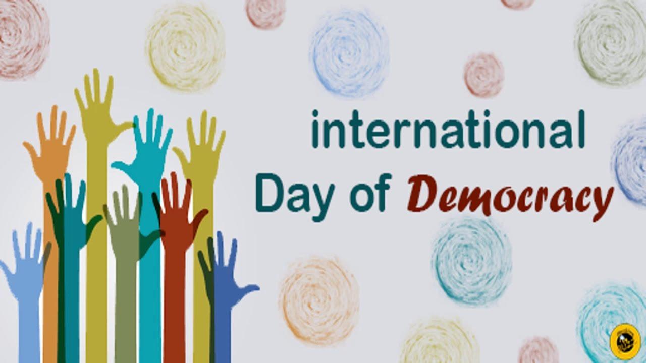 INTERNATIONAL DAY OF DEMOCRACY - 15 September 2021 - YouTube