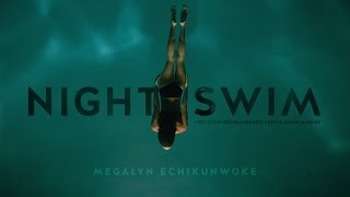 NIGHT SWIM short film starring Megalyn Echikunwoke