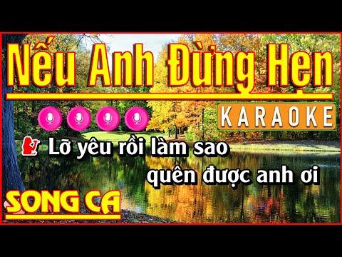 KARAOKE HD SONG CA [ Nếu Anh Đừng Hẹn ] Nhạc Sống Trọng Nghĩa.