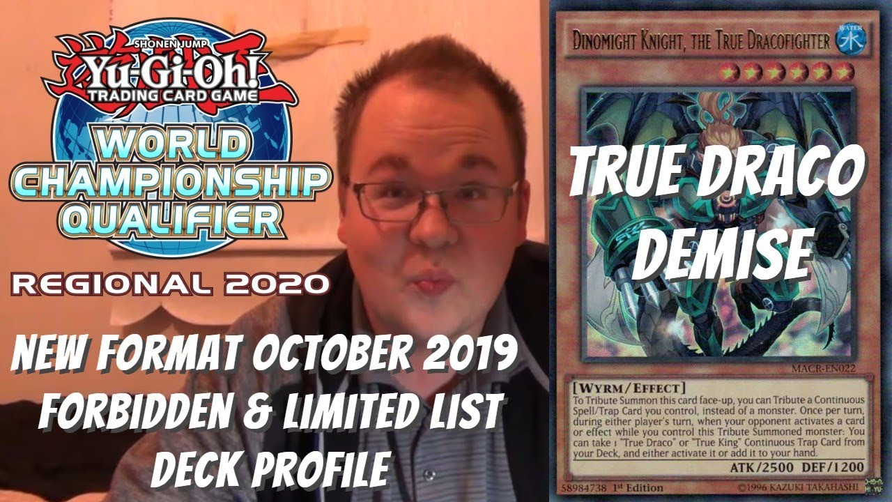 Yugioh Ban List April 2020.Yugioh 7th Place Regional New Format Oct 2019 F L List Updated Deck Profile True Draco Demise