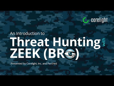 An Introduction to Threat Hunting With Bro Zeek