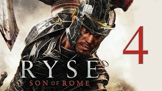 Ryse: Son of Rome PC Walkthrough Part 4 | No Commentary