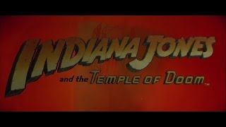 ► Indiana Jones and the Temple of Doom (1984) — Official Trailer [1080p ᴴᴰ]
