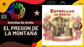 EL PREGON DE LA MONTAÑA por ESTRELLAS DE AREITO - Salsa Premium