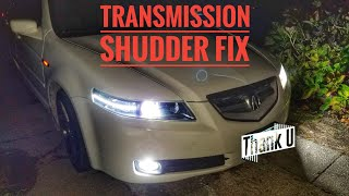 HOW TO FIX TRANSMISSION SHUDDER TUTORIAL