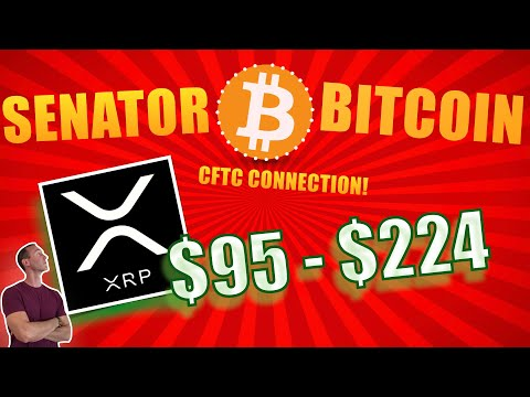 BREAKING NEWS! XRP $95 - $224 Price Out Of Reach? Senator Bitcoin Oversees CFTC Now= MASS ADOPTION!!