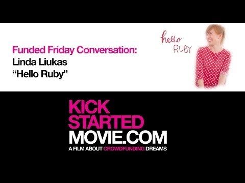 "Kickstarted's ""Funded Friday"": Hello Ruby"