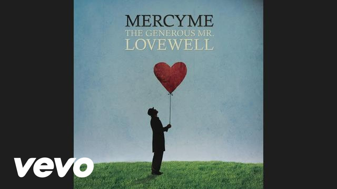 MercyMe - The Generous Mr. Lovewell (Audio)