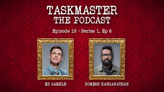 Taskmaster: The Podcast - Discussing The Series 1 Finale | Feat. Romesh Ranganathan
