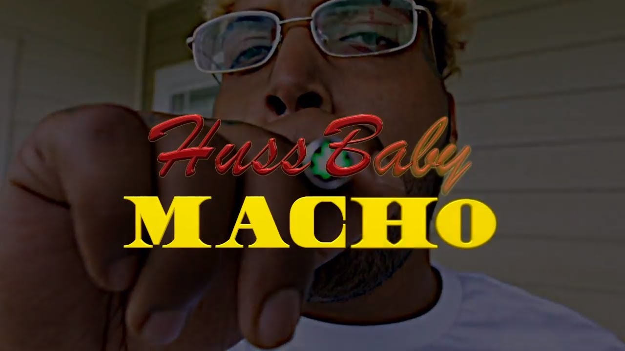 Huss Baby Macho Official Video Youtube