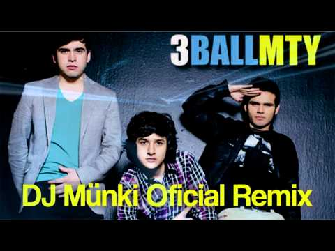 3Ball MTY - Intentalo (DJ Münki Oficial Remix)