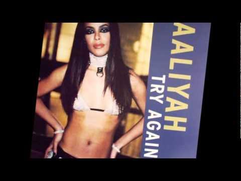 Aaliyah - ♫Try Again♫ (Lyrics)