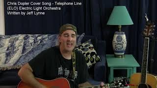Chris Dopler Cover Song - Telephone Line