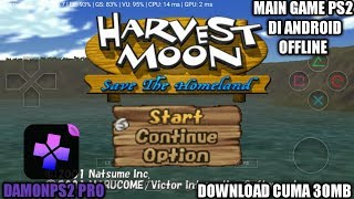 Cara Download Dan Install Game Harvest Moon Save The Homeland Ps2 Di android | DamonPS2 Pro Emulator