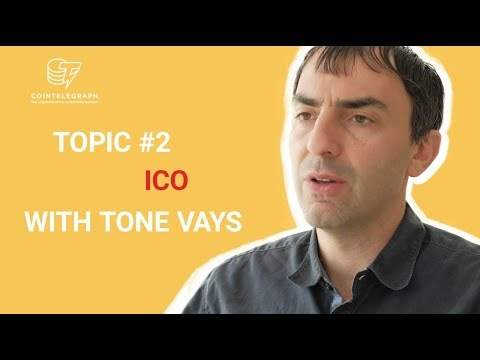 ICO WITH TONE VAYS. Special guest on Cointelegraph channel.