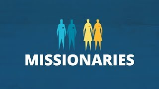 Missionaries of Jesus Christ | Now You Know