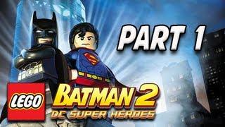 LEGO Batman 2 DC Super Heroes Walkthrough - Part 1 Theatrical Pursuits Let's Play XBOX PS3 PC