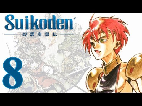 Suikoden: -8- Taking a Castle (And a lot of bad luck!)
