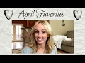 April Favorites 2017 | Fashion, Books, Gadgets, Beauty