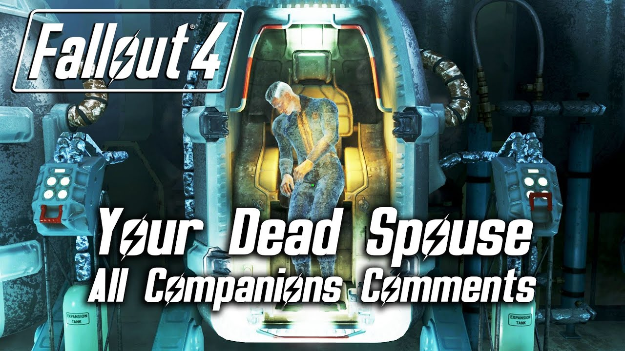 Fallout 4 Your Dead Spouse All Companions Comments YouTube