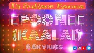 Eppo Nee Enna  Pappa (Kaalai ) Dance Mix - Dreadbot Creations  - Dj Suresh Kanna