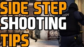 CS:GO - Side Step Shooting Tips