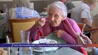Yvelines | Des restaurateurs cuisinent pour des résidents d'un ehpad