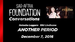 Conversations with Natasha Leggero and Riki Lindhome of ANOTHER PERIOD