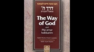 The Way of God: Derech Hashem 1 CH01 Creator CH02 Purpose of Creation