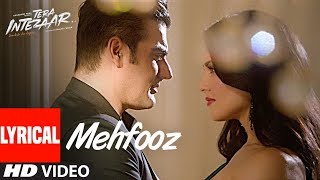 Mehfooz Lyrical Video Song  | Tera Intezaar | Sunny Leone | Arbaaz Khan