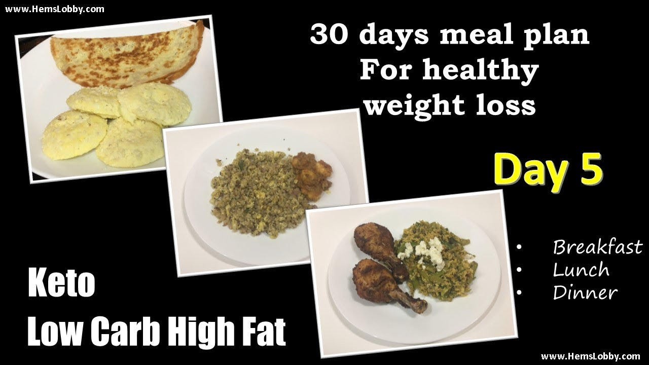Day 5 - Indian LCHF Keto 30 days meal plan for healthy ...