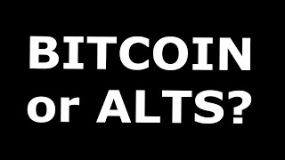 Should You Hodl Bitcoin Or Alts In 2020?