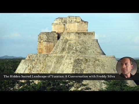 Freddy Silva: The Hidden Sacred Landscape of Yucatan