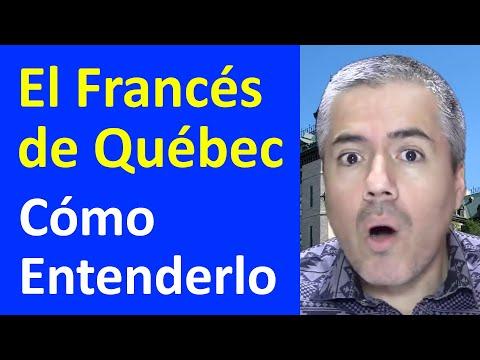 Francés de Québec: Entender el francés de Québec / Francés