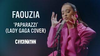 Lady Gaga - Paparazzi (Live Studio Cover by Faouzia) | EXCLUSIVE!!