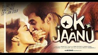 Ok Jaanu 2017 Full Hindi Movie Promotion Video - Aditya Roy Kapoor - Shraddha Kapoor