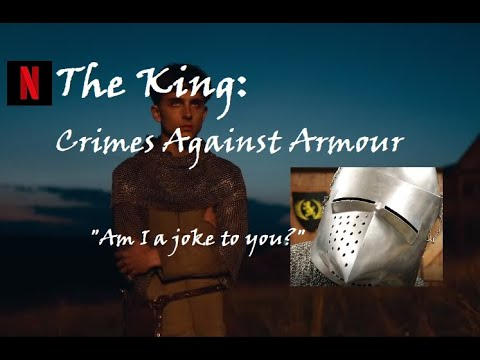 Netflix 'The King' Trailer: Crimes Against Armour & History