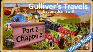 Part 2 - Chapter 02 - Gulliver's Travels by Jonathan Swift