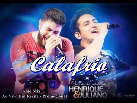 ''Calafrio'' Henrique e Juliano - Ao vivo em Recife