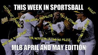 This Week in Sportsball: MLB April & May Edition (2019)