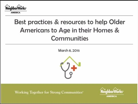 Best practices and resources to help older Americans to age in their homes and communities