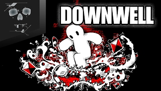 Downwell │ Falling with Style!