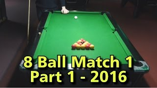 English 8 Ball Pool Match 1- 2016 Part 1