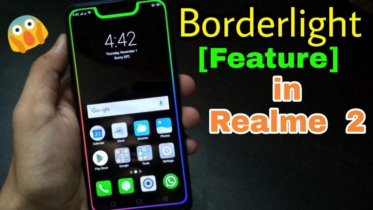 Borderlight [Feature] In Realme 2 And All Other #Notch