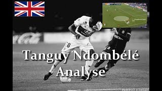 (EN) Tanguy Ndombele (OL) Analysis of the Beast
