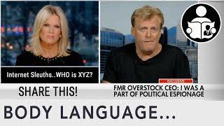 Body Language: Political Espionage Overstock.com CEO Patrick Byrne