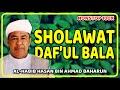 sholawat daf'ul bala habib hasan bin ahmad baharun