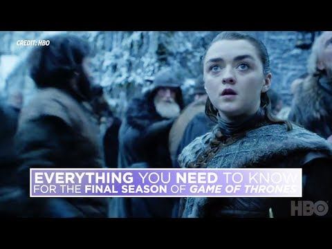 &39;Game of Thrones&39;: Everything you need to know to catch up before the final season