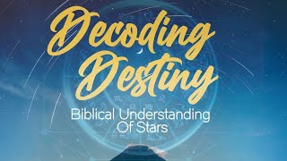 PASTOR OBED unveils a BIBLICAL UNDERSTANDING OF STARS- Part 3